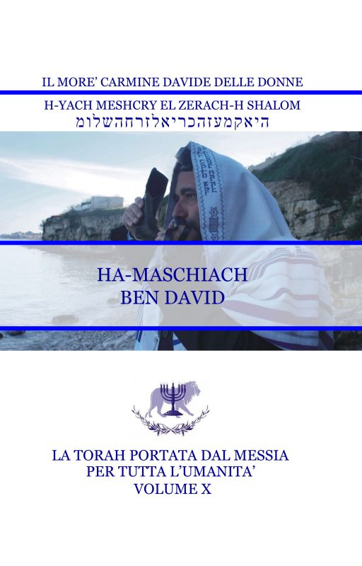La Torah del Messia – Volume X – HA-MASCHIACH BEN DAVID