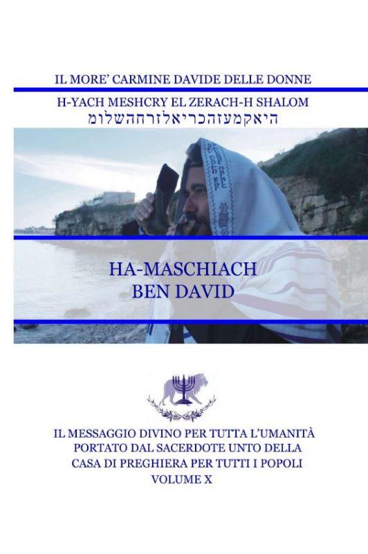 Il Messaggio Divino per tutta l'umanità – Volume X – HA-MASCHIACH BEN DAVID