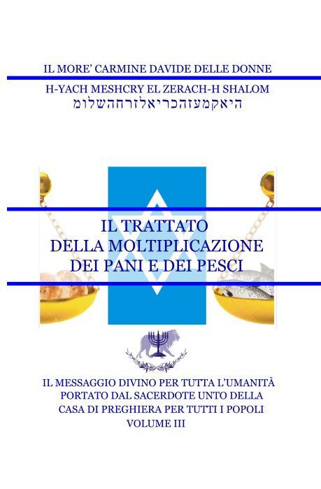 Il Messaggio Divino per tutta l'umanità – Volume III – Il trattato della moltiplicazione dei pani e dei pesci