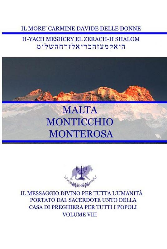 Il Messaggio Divino per tutta l'umanità – Volume VIII – Malta Monticchio Monterosa