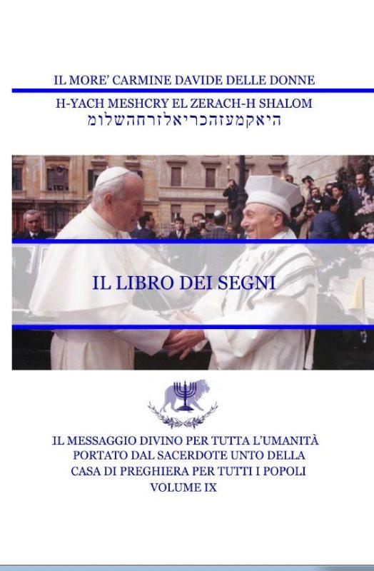 Il Messaggio Divino per tutta l'umanità – Volume IX – Il Libro dei Segni