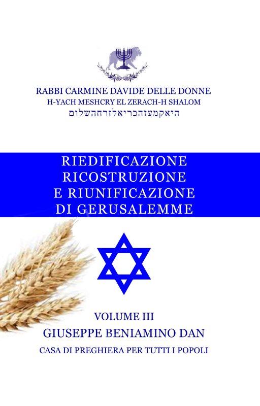Riunificazione di Gerusalemme – Volume III