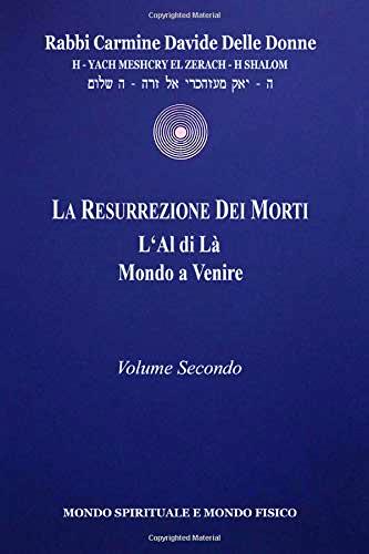 La Resurrezione dei morti – Volume secondo