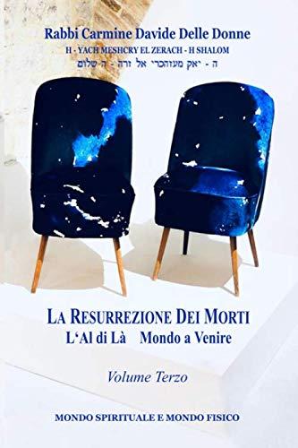 La Resurrezione dei morti – Volume terzo