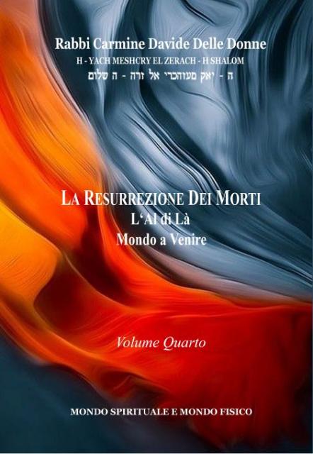 La Resurrezione dei morti – Volume quarto