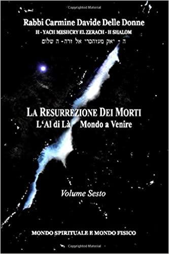 La Resurrezione dei morti – Volume Sesto